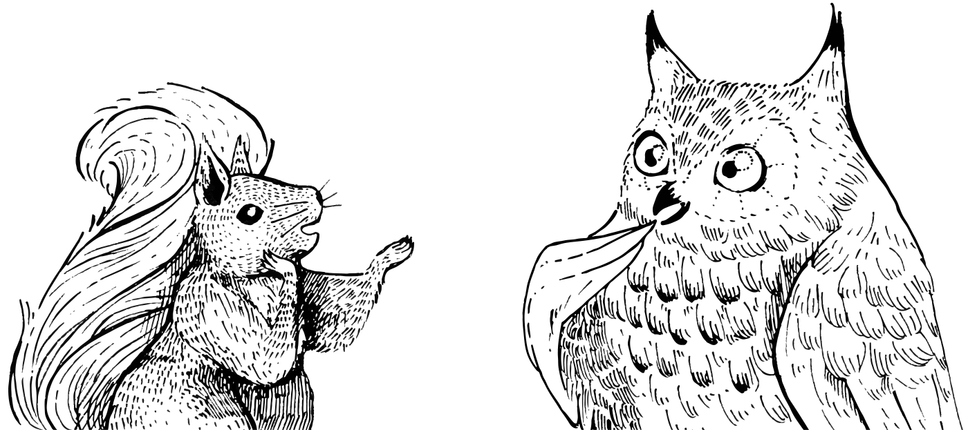 Squirrel and Owl conversing while standing